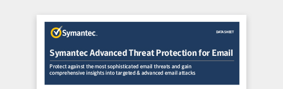 Symantec Advanced Threat Protection for Email